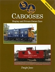 C&O / B&O Cabooses: Display and Private Owner Cars Vol 4