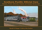 Southern Pacific Official Cars:  Business, Private, Instruction, Hospital, Company Service