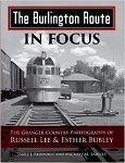 Burlington Route In Focus: Granger Country Photography of Russell Lee & Esther Bubley
