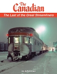 Canadian, The: The Last of the Great Streamliners