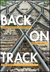 Back on Track: American Railroad Accidents and Safety 1965 - 2015