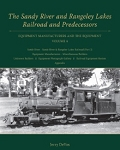 Sandy River and Rangeley Lakes Railroad and Predecessors Vol 4