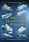 Military Trains and Railways