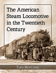 American Steam Locomotive in the 20th Century, The Softcover