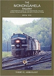 Monongahela Railway, The: Baldwin Diesel Era with a Touch of Steam