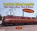 Pennsylvania Railroad Locomotives: Photo Archive: Steam, Diesel, and Electric (Revised)