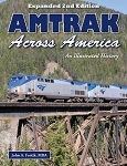 Amtrak Across America - An Illustrated History 2nd Edition