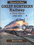 Great Northern Railway 1945-1970 Photo Archive 2nd Ed