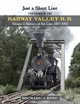Just a Short Line - The Story of the Rahway Valley Railroad Vol 1 Revised