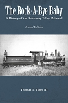 Rock-a-Bye Baby, The: A History of the Rockaway Valley Railroad (2nd Edition)