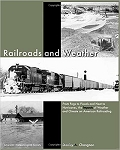 Railroads and Weather: the Impacts of Weather and Climate on American Railroading
