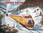 Union Pacific's M-10000 and the Early Streamliner Era, 1934-1941