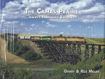 Camas Prairie, The: Idaho's Panhandle Railroad