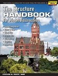 Structure Handbook for Model Railroaders, The
