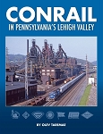 Conrail in Pennsylvania's Lehigh Valley