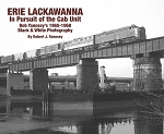 Erie Lackawanna In Pursuit of the Cab Unit