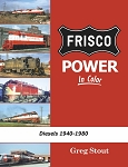 Frisco Power In Color: Diesels 1940-1980