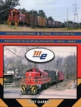 Morristown & Erie Vol 2 Service is our Business 1952-1982