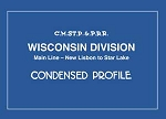 Milwaukee Road Condensed Track Profiles: Wisconsin Division Main Line New Lisbon to Star L