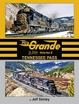 Rio Grande In Color Vol 6: Tennessee Pass