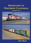 Short Lines of Northern California Vol 2