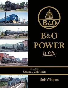 B&O Power In Color Vol 1: Steam & Cab Units